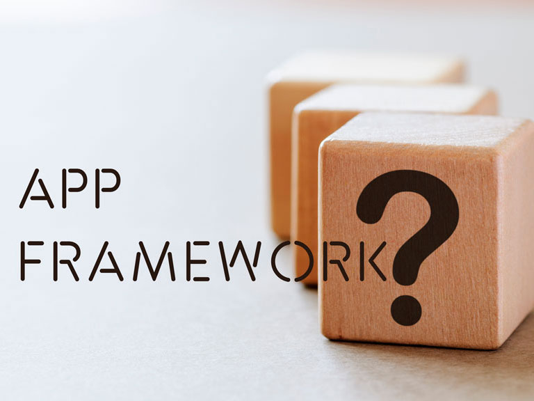 Which App Framework is Perfect for You